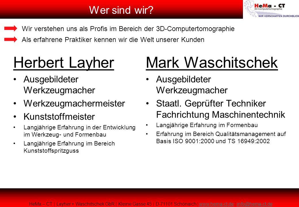 Herbert Layher Ausgebildeter Werkzeugmacher Werkzeugmachermeister Kunststoffmeister Langjährige Erfahrung in der Entwicklung im Werkzeug- und Formenba