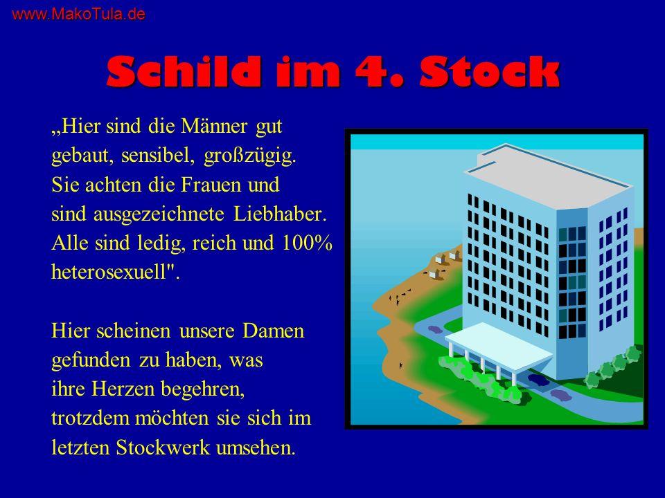 www.MakoTula.de Sie kommen in den letzten Stock .