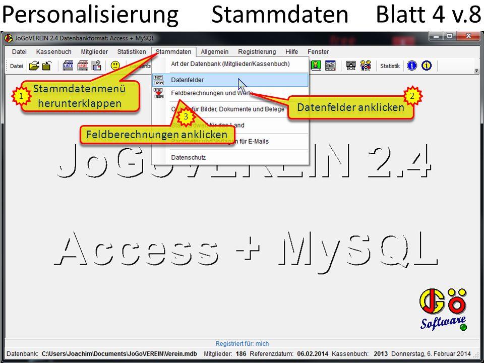 Personalisierung Datenfelder Blatt 5 v.8 Die Datenfeldnamen sind direkt im Datenfeld zu ändern 4 Fügt ein neues Datenfeld an der markierten Zeile ein Ändert die Reihenfolge der Datenfelder Menü Stammdaten > Datenfelder 1 2 3 6 5 7