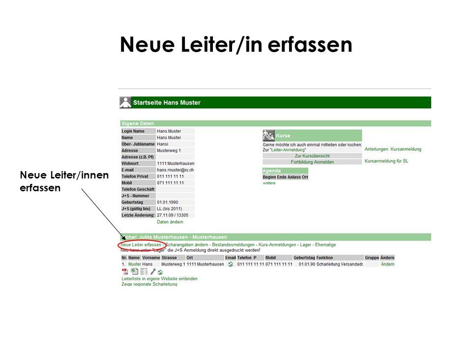 Neue Leiter/in erfassen Vorname & Name der neuen Person eintragen Auf Senden klicken In der Datenbank wird nach gleichen Namen gesucht, falls er bereits existiert, wird er angezeigt.