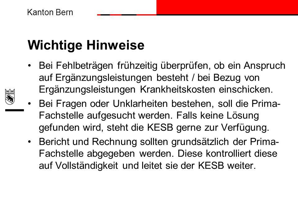 Kanton Bern Wichtige Hinweise Bei Fehlbeträgen frühzeitig überprüfen, ob ein Anspruch auf Ergänzungsleistungen besteht / bei Bezug von Ergänzungsleist