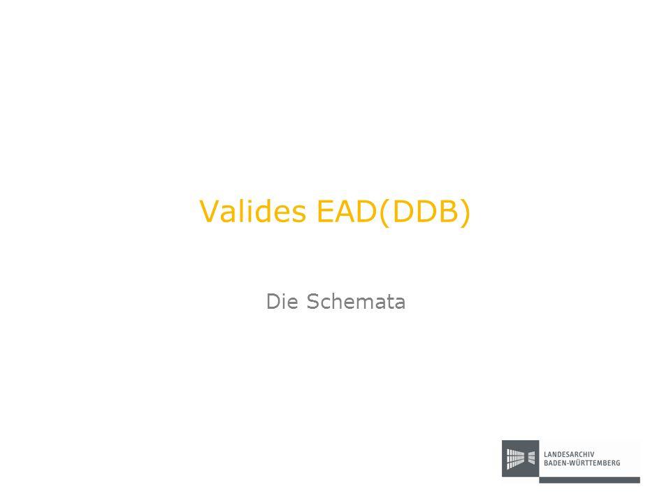 Valides EAD(DDB) Die Schemata