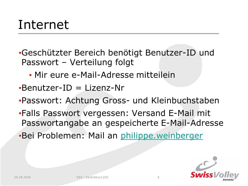 26.08.2006SSK / Zentralkurs 20010 Internet Folgende Angaben sind u.a.