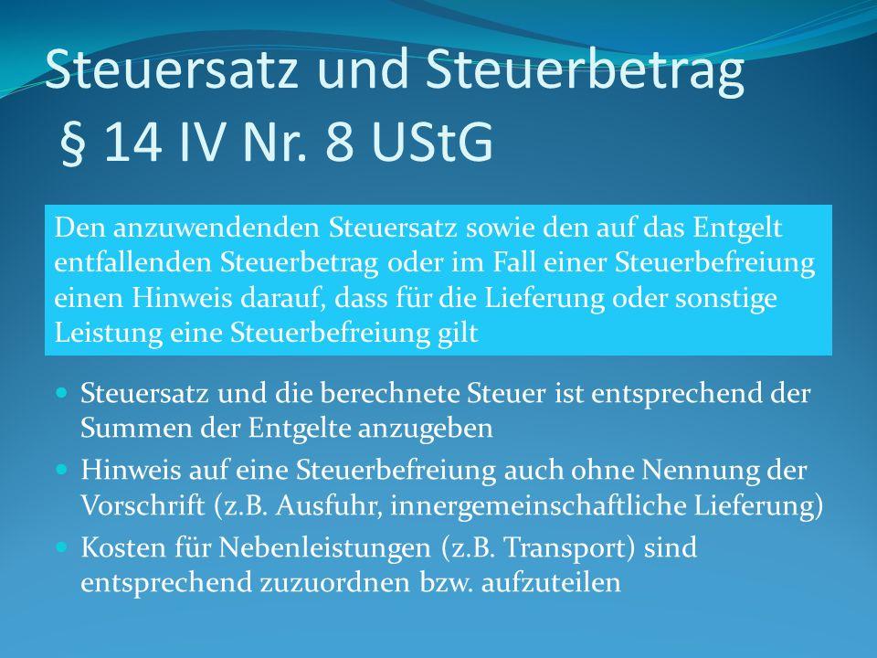 Steuersatz und Steuerbetrag § 14 IV Nr.