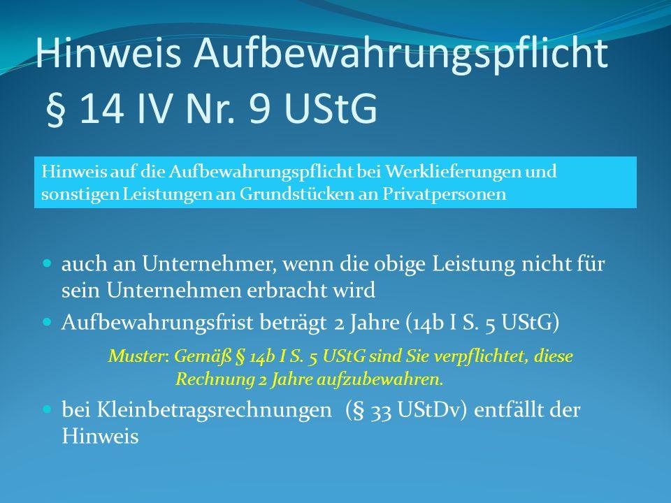 Hinweis Aufbewahrungspflicht § 14 IV Nr.
