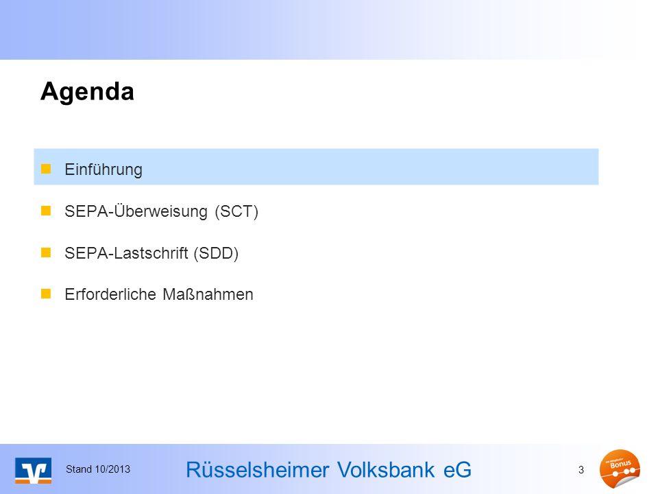 Rüsselsheimer Volksbank eG SEPA - Produkte SEPA-Überweisungen (SEPA Credit Transfer) seit 28.