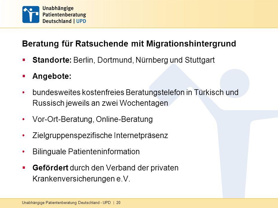 Beratung für Ratsuchende mit Migrationshintergrund Standorte: Berlin, Dortmund, Nürnberg und Stuttgart Angebote: bundesweites kostenfreies Beratungste