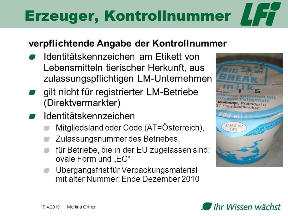 Erzeuger, Kontrollnummer verpflichtende Angabe der Kontrollnummer Identitätskennzeichen am Etikett von Lebensmitteln tierischer Herkunft, aus zulassun