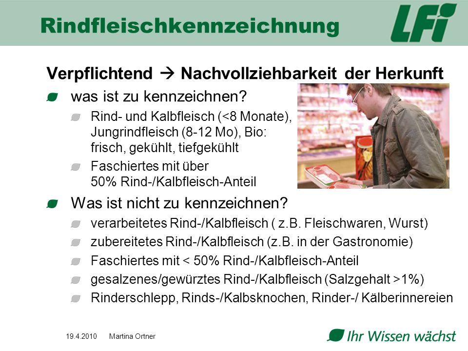 Rindfleischkennzeichnung Verpflichtend Nachvollziehbarkeit der Herkunft was ist zu kennzeichnen? Rind- und Kalbfleisch (<8 Monate), Jungrindfleisch (8