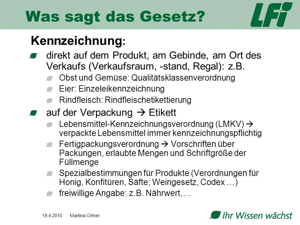 19.4.2010 Martina Ortner Fischkennzeichnung Vermarktungsnormen für Fische VO (EG) Nr.