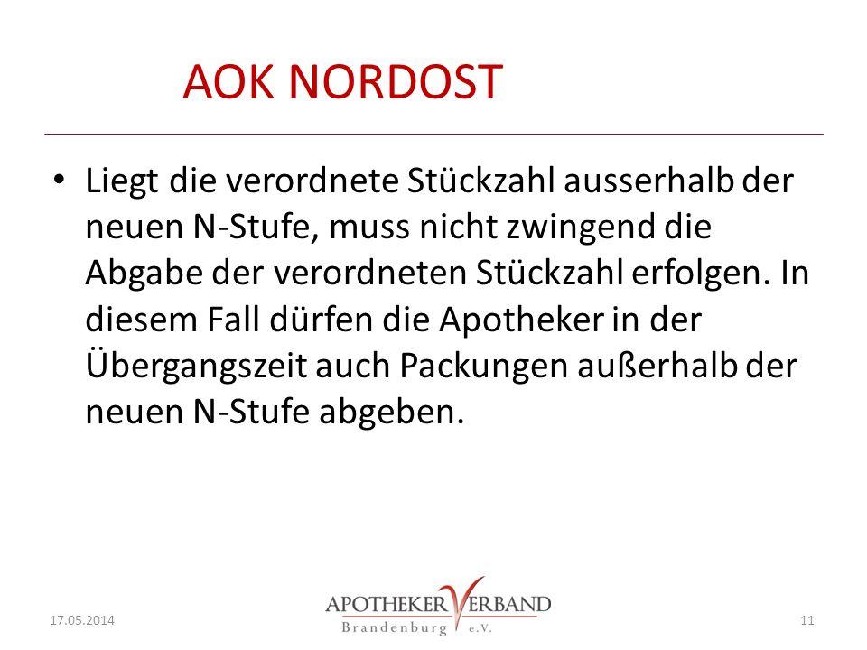 AOK NORDOST Liegt die verordnete Stückzahl ausserhalb der neuen N-Stufe, muss nicht zwingend die Abgabe der verordneten Stückzahl erfolgen.