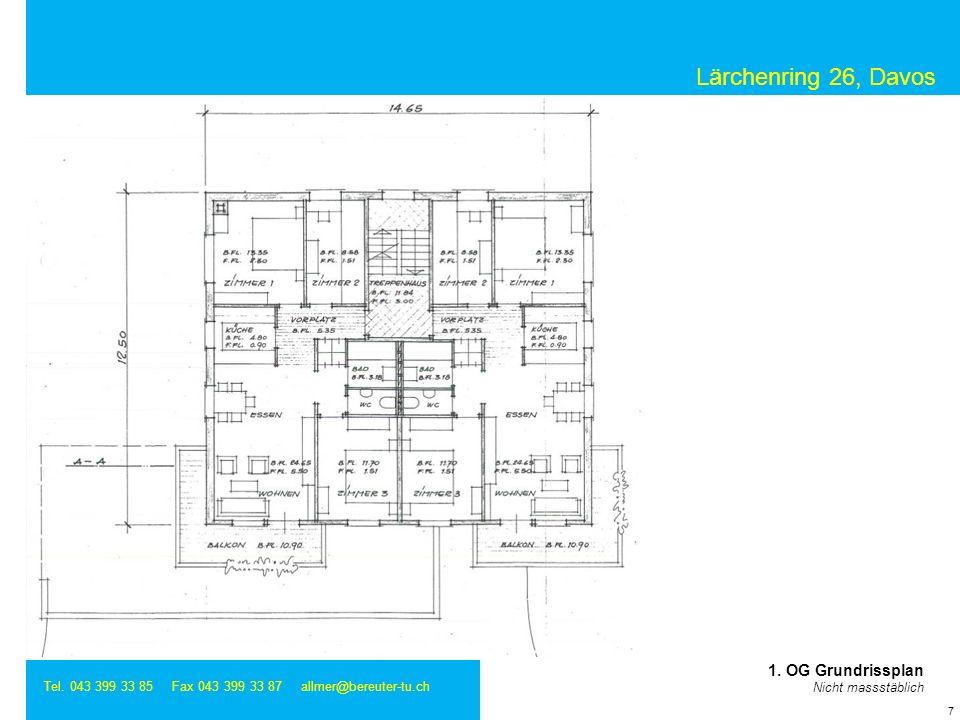 Lärchenring 26, Davos Tel. 043 399 33 85 Fax 043 399 33 87 allmer@bereuter-tu.ch 7 1. OG Grundrissplan Nicht massstäblich