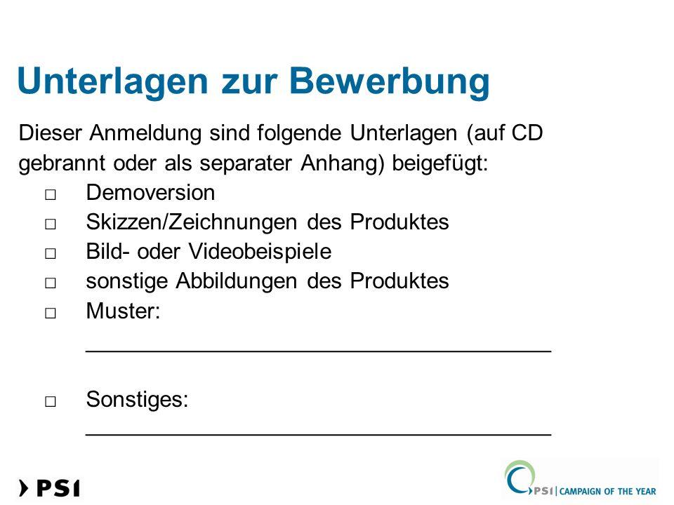 Unterlagen zur Bewerbung Dieser Anmeldung sind folgende Unterlagen (auf CD gebrannt oder als separater Anhang) beigefügt: Demoversion Skizzen/Zeichnun