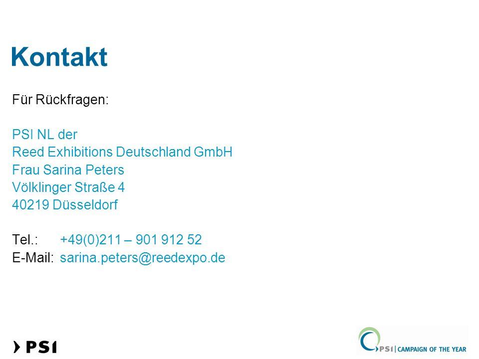 Kontakt Für Rückfragen: PSI NL der Reed Exhibitions Deutschland GmbH Frau Sarina Peters Völklinger Straße 4 40219 Düsseldorf Tel.:+49(0)211 – 901 912