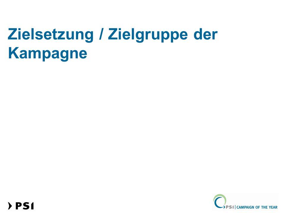 Zielsetzung / Zielgruppe der Kampagne