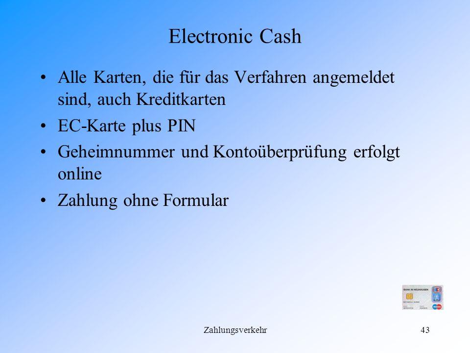 Zahlungsverkehr42 Sonderformen Electronic-Cash Chipkarte Lastschriftverfahren mit EC-Karte Kreditkarten Homebanking Cyber-Cash @@@@