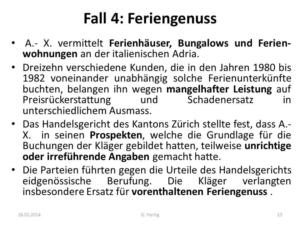 Fall 4: Feriengenuss A.- X. vermittelt Ferienhäuser, Bungalows und Ferien- wohnungen an der italienischen Adria. Dreizehn verschiedene Kunden, die in