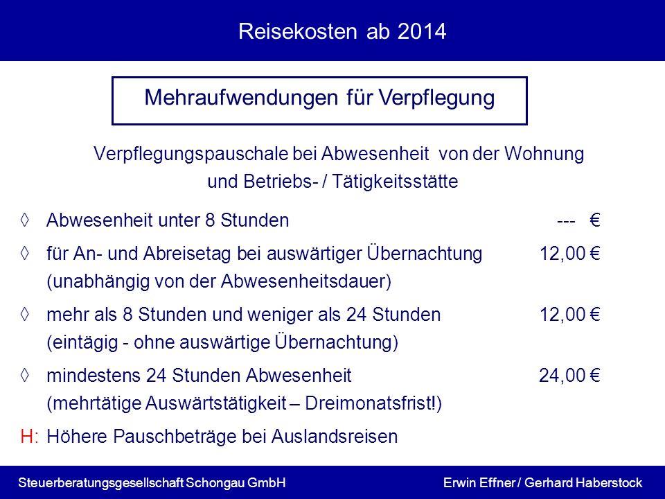 Reisekosten ab 2014 Verpflegungspauschale bei Abwesenheit von der Wohnung und Betriebs- / Tätigkeitsstätte Abwesenheit unter 8 Stunden--- für An- und