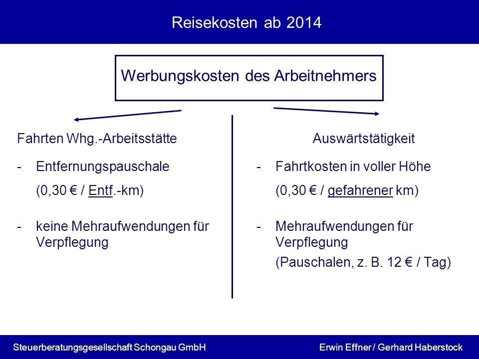Reisekosten ab 2014 Fahrten Whg.-ArbeitsstätteAuswärtstätigkeit -Entfernungspauschale-Fahrtkosten in voller Höhe (0,30 / Entf.-km)(0,30 / gefahrener k