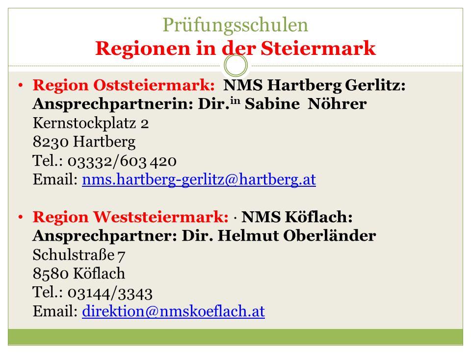 Region Oststeiermark: NMS Hartberg Gerlitz: Ansprechpartnerin: Dir. in Sabine Nöhrer Kernstockplatz 2 8230 Hartberg Tel.: 03332/603 420 Email: nms.har