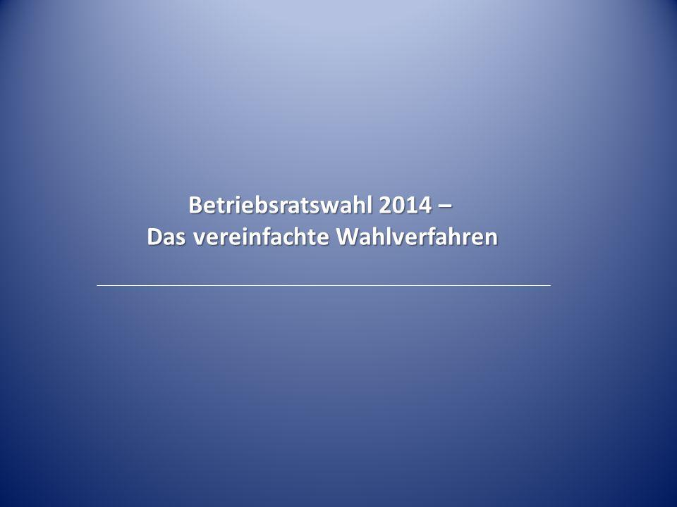 Betriebsratswahl 2014 – Das vereinfachte Wahlverfahren