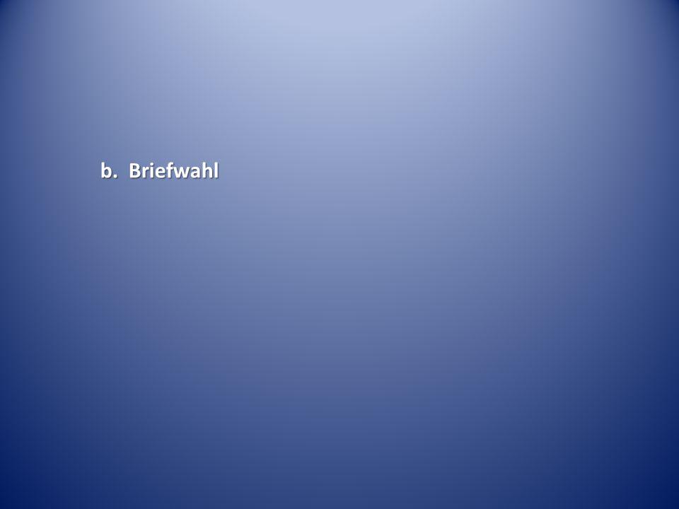 b. Briefwahl