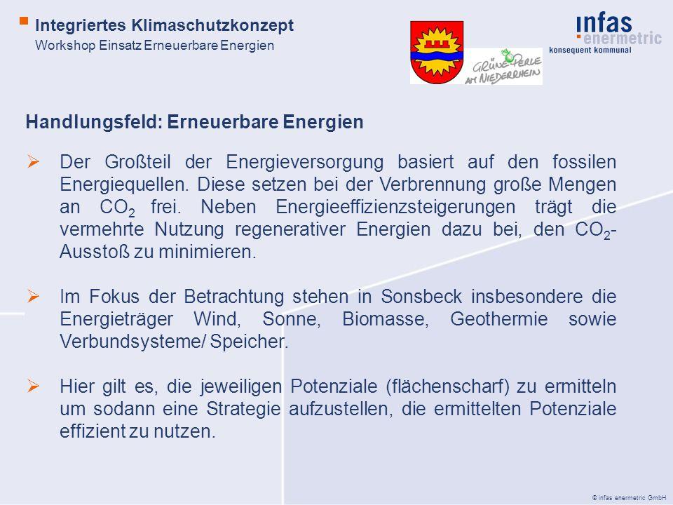 © infas enermetric GmbH Workshop Einsatz Erneuerbare Energien Integriertes Klimaschutzkonzept Der Großteil der Energieversorgung basiert auf den fossi