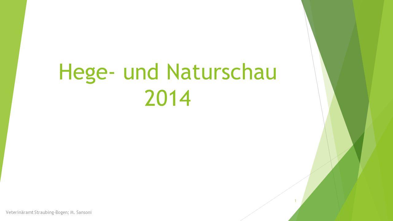 Hege- und Naturschau 2014 1 Veterinäramt Straubing-Bogen; M. Sansoni