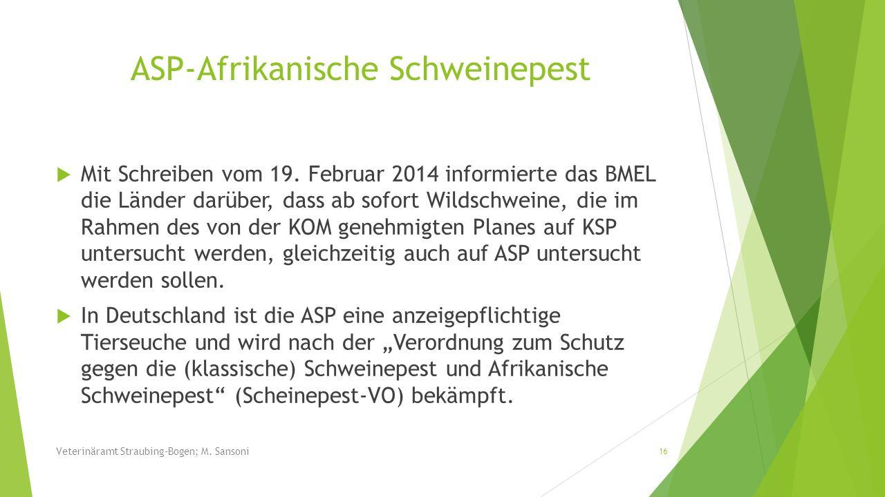 Mit Schreiben vom 19. Februar 2014 informierte das BMEL die Länder darüber, dass ab sofort Wildschweine, die im Rahmen des von der KOM genehmigten Pla