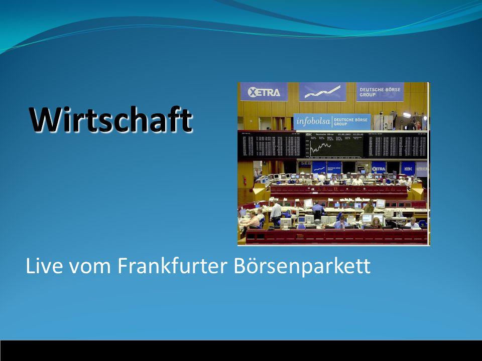 Live vom Frankfurter Börsenparkett DAX: 5.229,49 +++ DOW: 9.206,68 +++ NASDAQ: 1.581,08 +++ NIKKEI: 10.204,00 +++ VW: 146,52 +++ Bodensee Schifffahrt AG: 34,57 +++ Schule Schloss Salem: 146,87 +++ Torkel AG: 87,50 +++ Salem Küche Ltd.: 3,44 +++ Weinhandel Markgraf v.