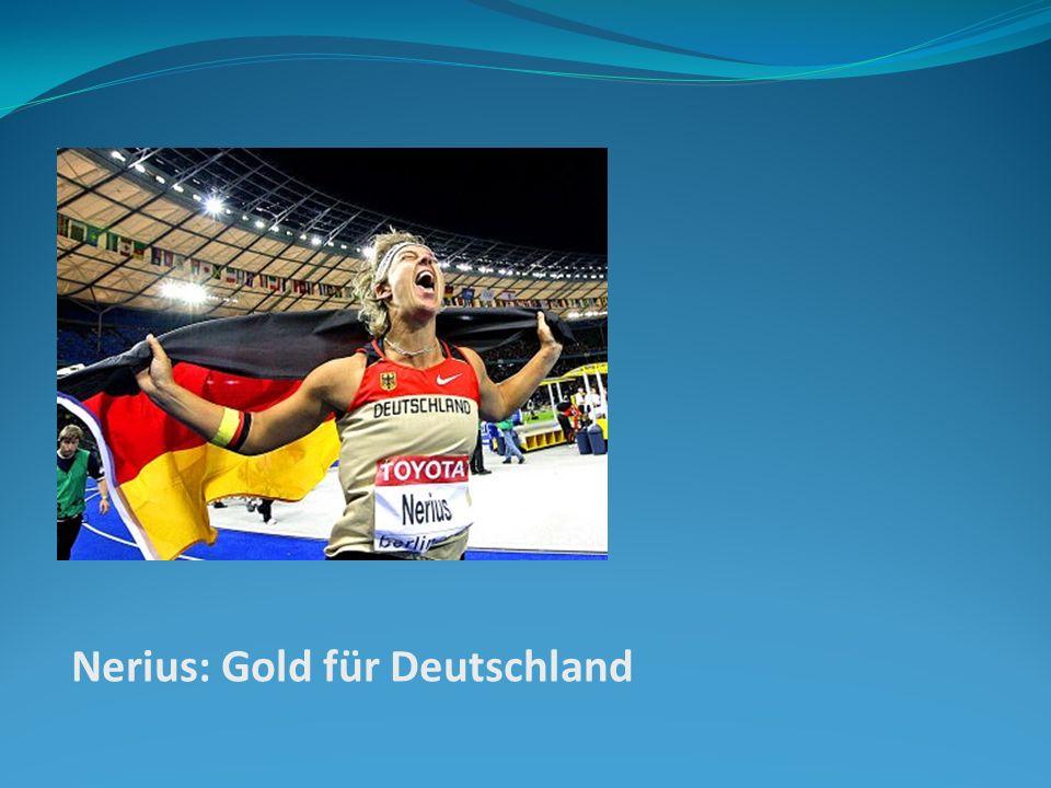 Nerius: Gold für Deutschland