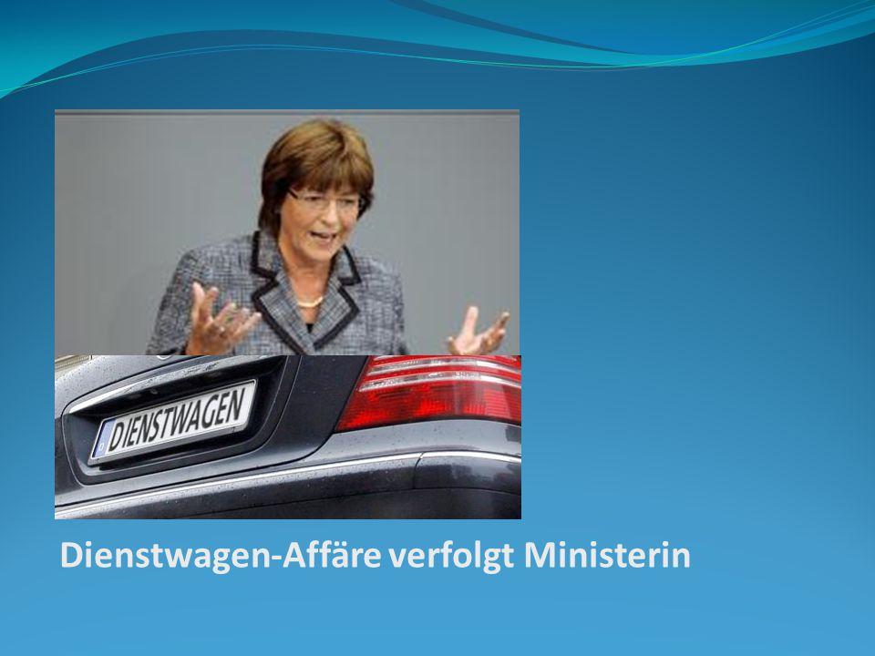 Dienstwagen-Affäre verfolgt Ministerin