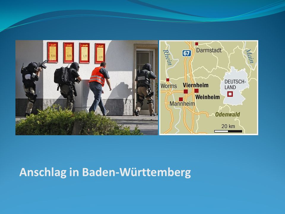Anschlag in Baden-Württemberg