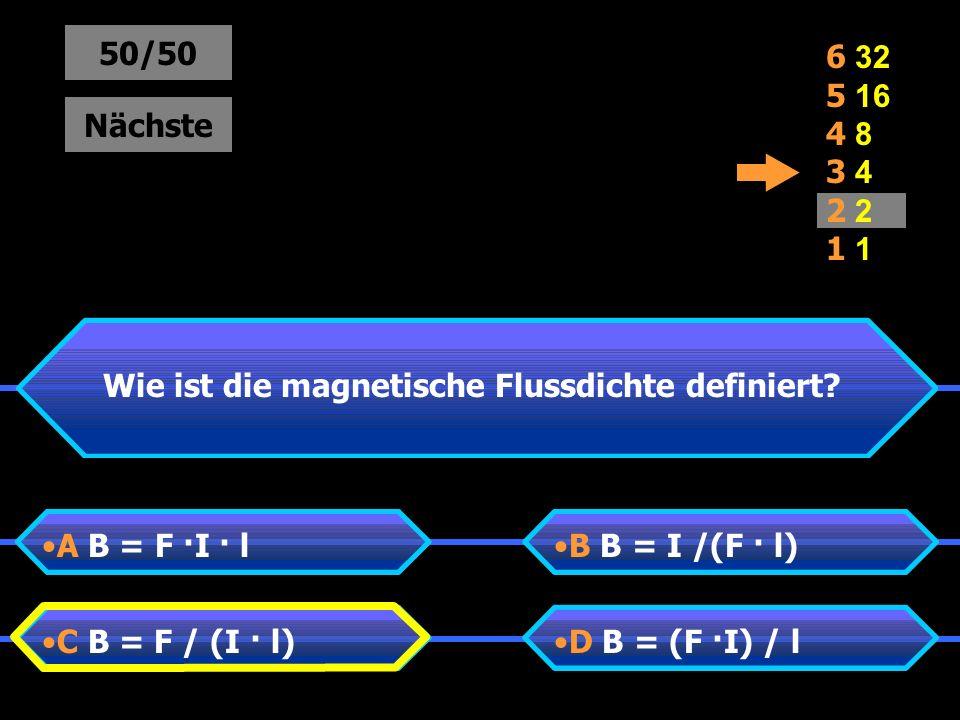 Wie ist die magnetische Flussdichte definiert.