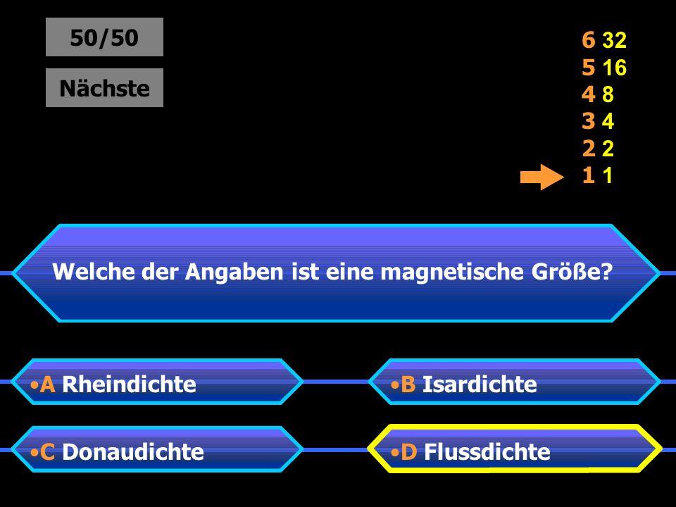 Welche der Angaben ist eine magnetische Größe.