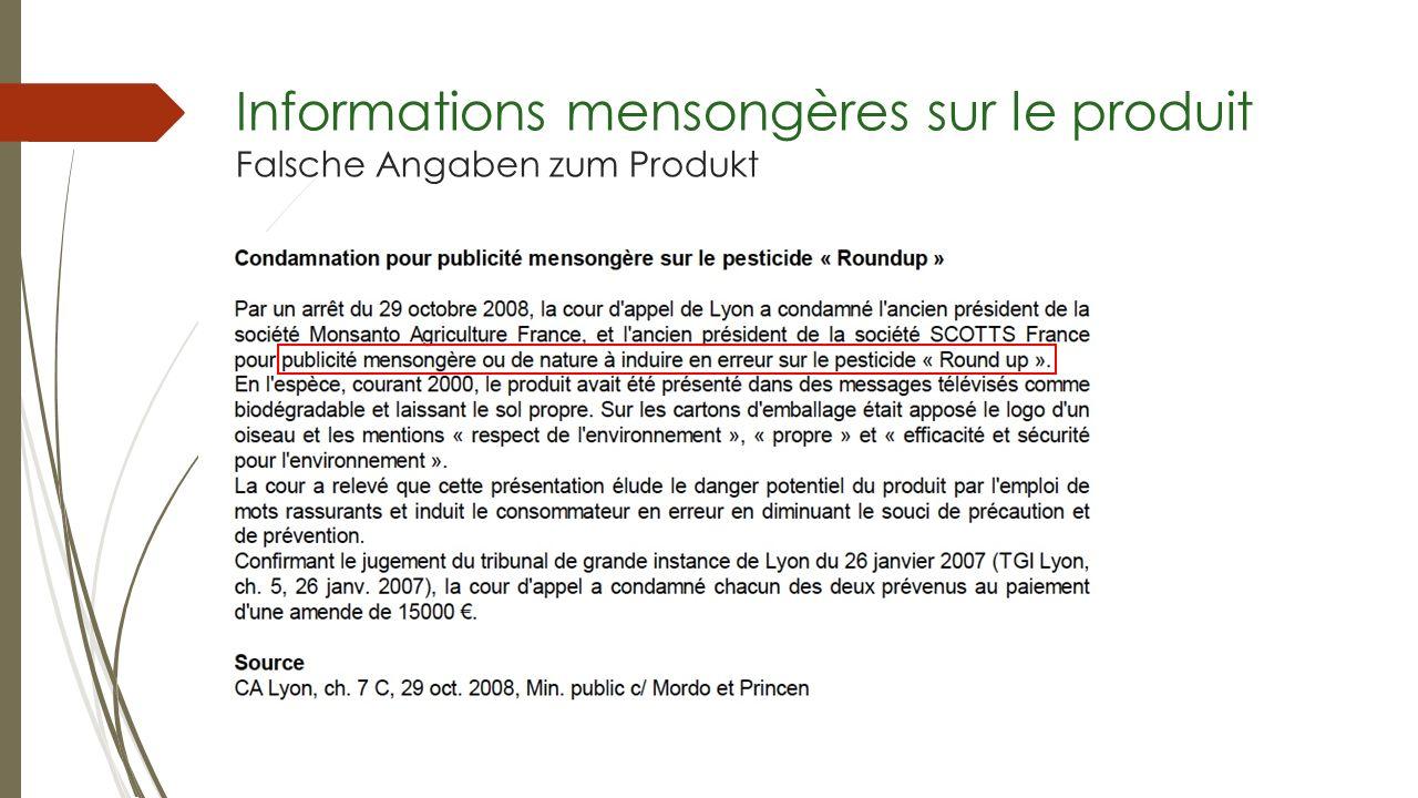 Informations mensongères sur le produit Falsche Angaben zum Produkt