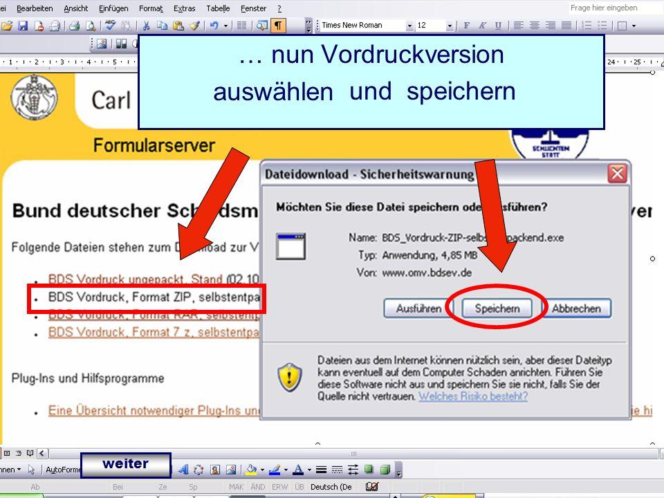 IT in der Bezirksvereinigung Bezirksvereinigung Frankfurt (Oder) IT-Verantwortlicher Klaus Kotschmar … nun Vordruckversion auswählen.