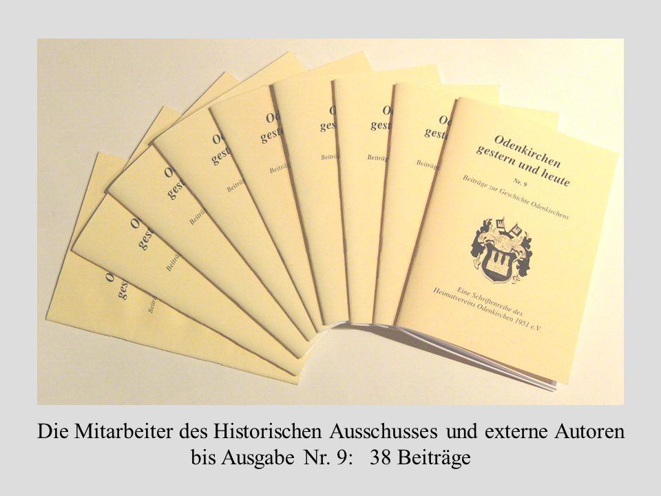 Die Mitarbeiter des Historischen Ausschusses und externe Autoren bis Ausgabe Nr. 9: 38 Beiträge