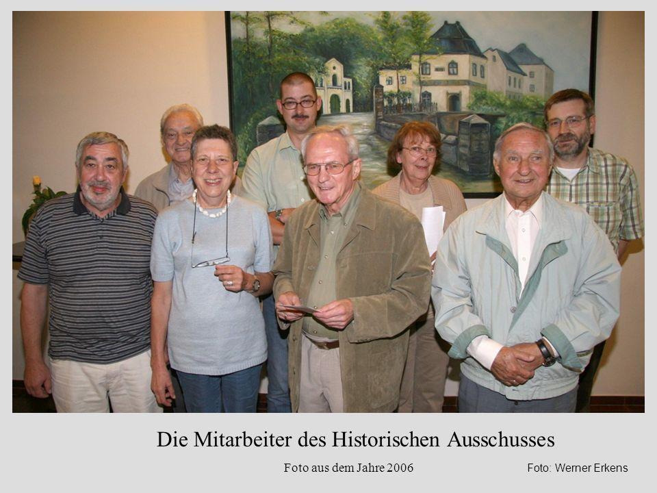 Die Mitarbeiter des Historischen Ausschusses Foto aus dem Jahre 2006 Foto: Werner Erkens