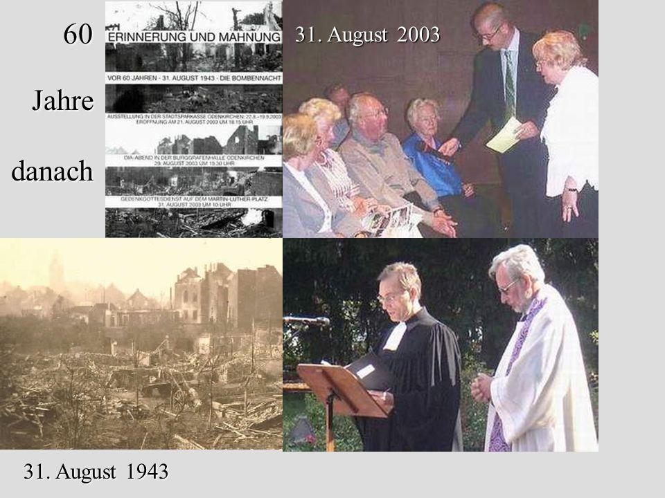 31. August 1943 31. August 2003 60 Jahre danach