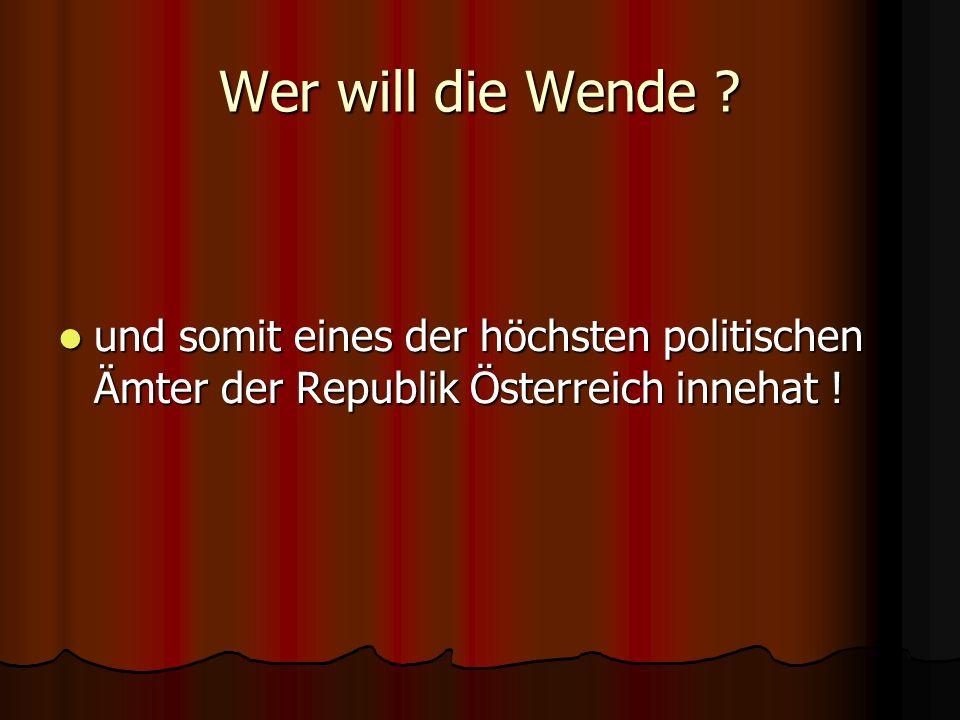 und somit eines der höchsten politischen Ämter der Republik Österreich innehat !