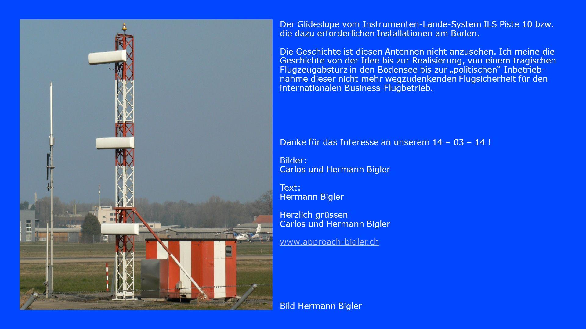 Bild Hermann Bigler Der Glideslope vom Instrumenten-Lande-System ILS Piste 10 bzw.