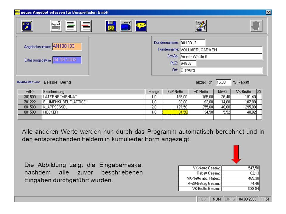 Alle anderen Werte werden nun durch das Programm automatisch berechnet und in den entsprechenden Feldern in kumulierter Form angezeigt. Die Abbildung