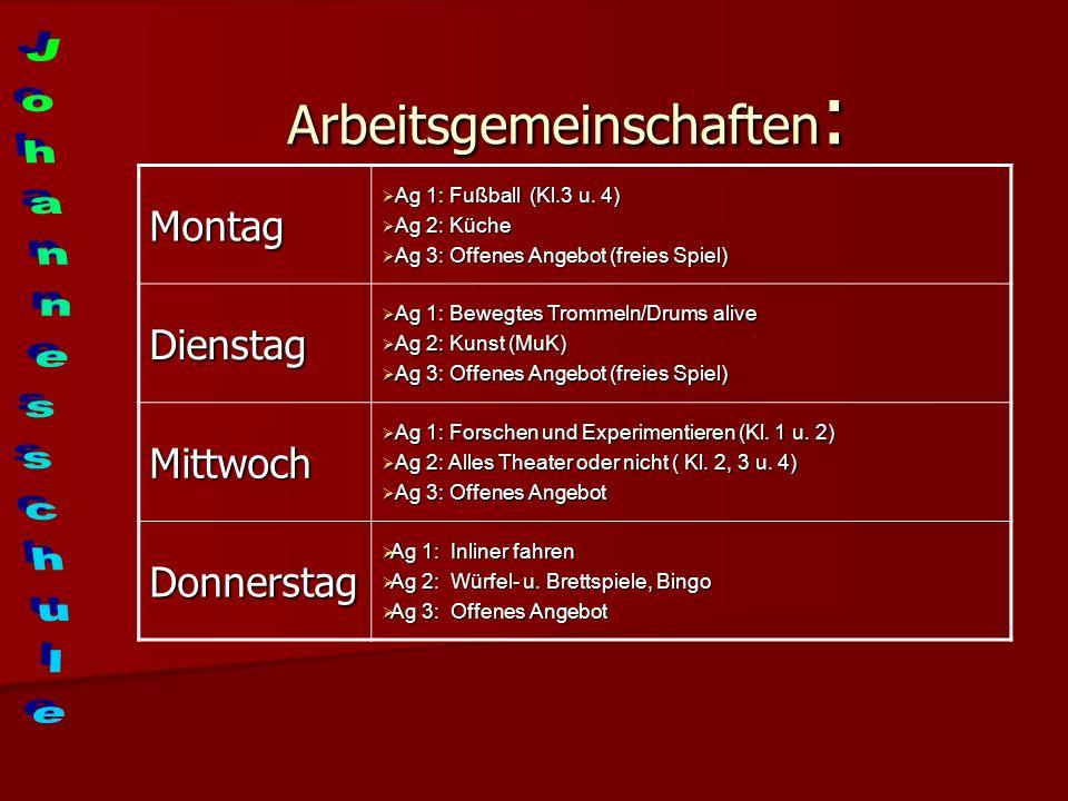 Arbeitsgemeinschaften : Montag Ag 1: Fußball (Kl.3 u.