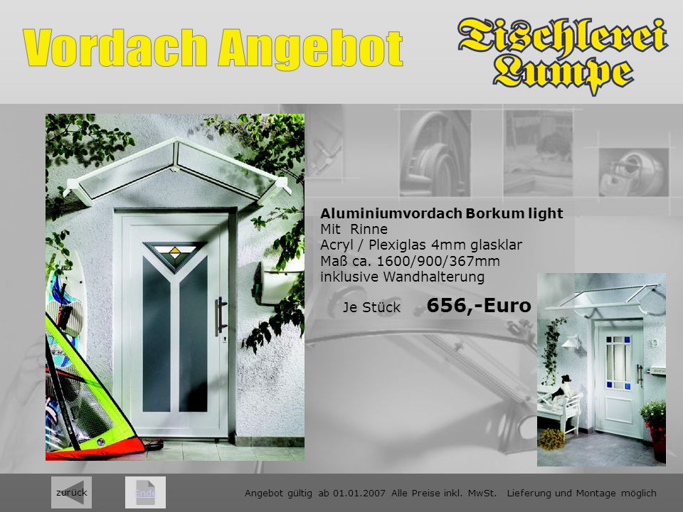 Aluminiumvordach Borkum light Mit Rinne Acryl / Plexiglas 4mm glasklar Maß ca.