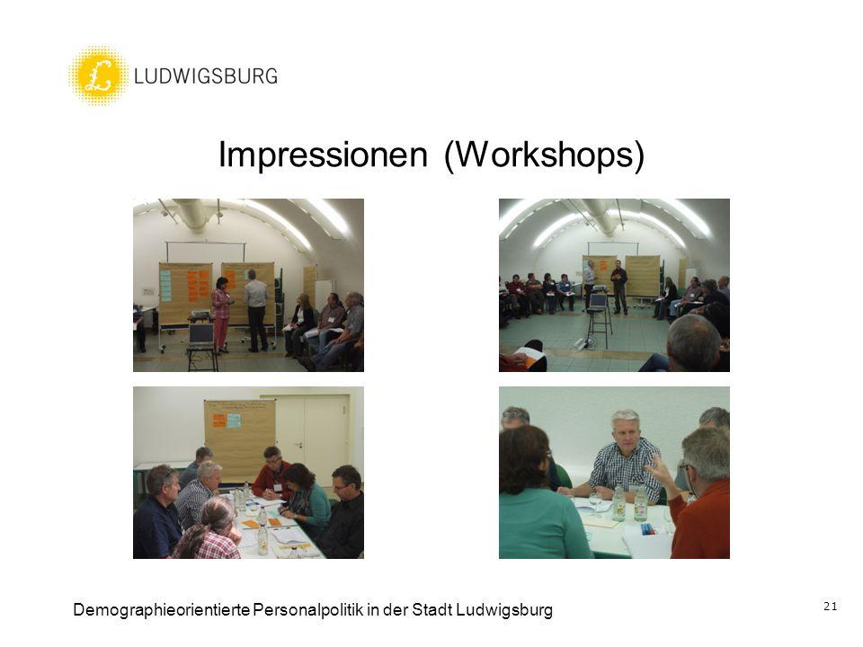 Impressionen (Workshops) Demographieorientierte Personalpolitik in der Stadt Ludwigsburg 21