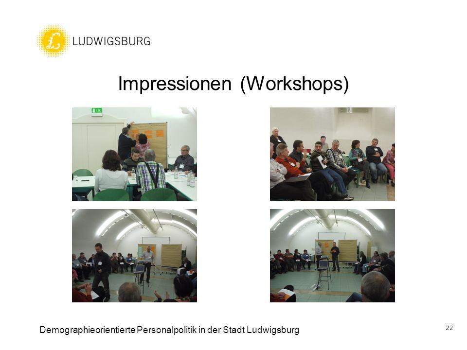 Impressionen (Workshops) Demographieorientierte Personalpolitik in der Stadt Ludwigsburg 22