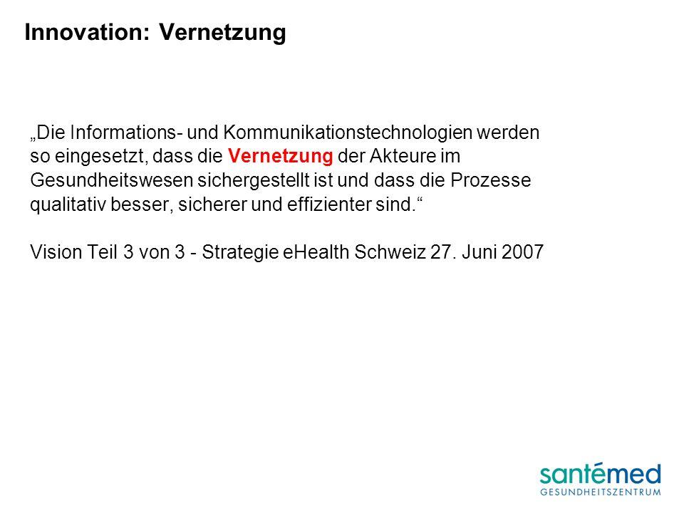 Die Informations- und Kommunikationstechnologien werden so eingesetzt, dass die Vernetzung der Akteure im Gesundheitswesen sichergestellt ist und dass