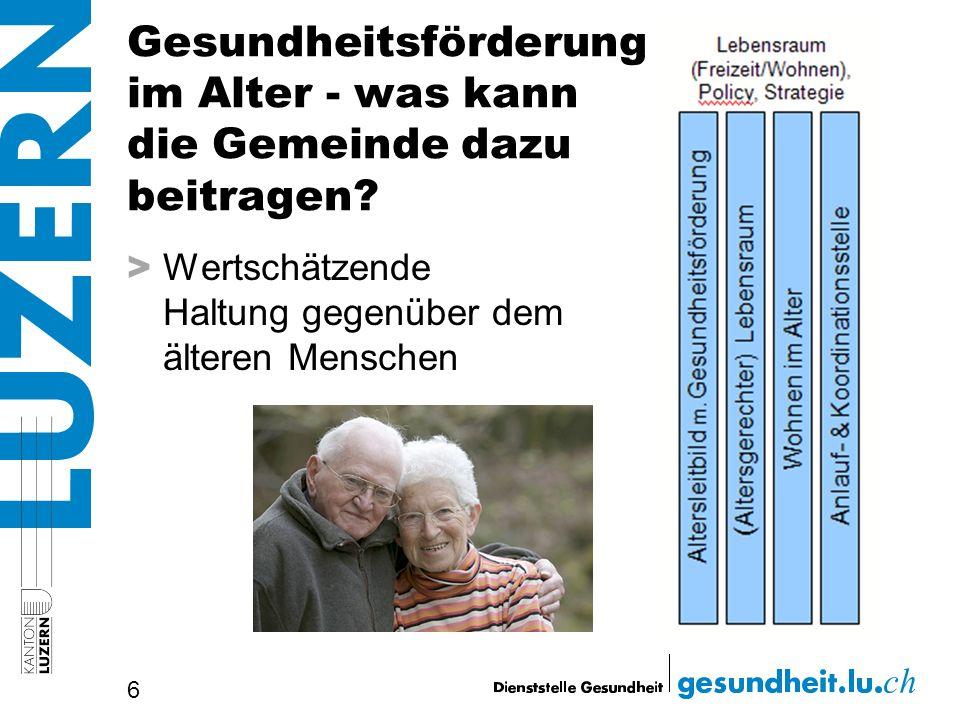 Gesundheitsförderung im Alter - was kann die Gemeinde dazu beitragen? > Wertschätzende Haltung gegenüber dem älteren Menschen 6