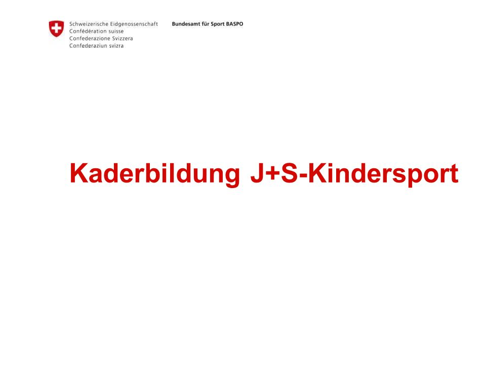Kaderbildung J+S-Kindersport